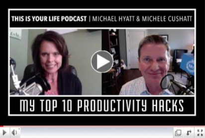 Michael Hyatt's Top 10 Productivity Hacks